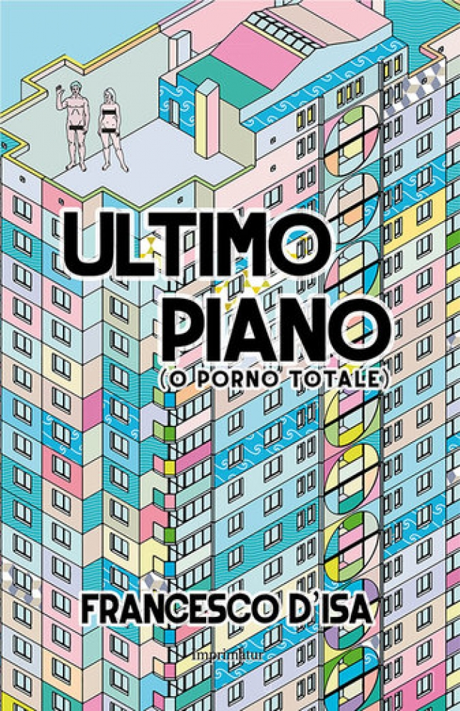 ULTIMO PIANO (O PORNO TOTALE)