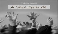 A VOCE GRANDE